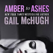 Amber to Ashes (Torn Hearts #1) by Gail McHugh