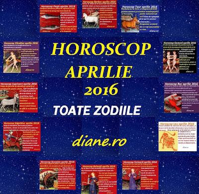 Horoscop aprilie 2016