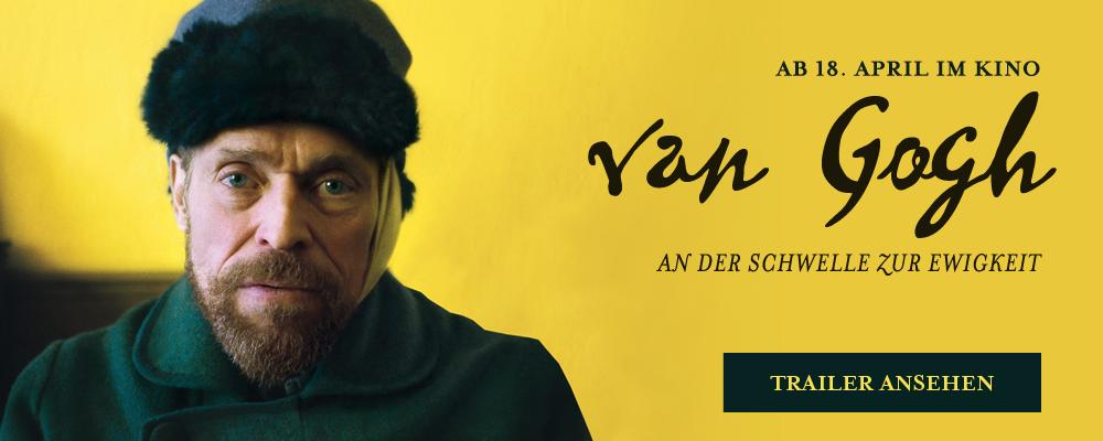 Vincent van Gogh An der Schwelle zur Ewigleit | Trailer und Film Besprechung