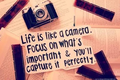 Life is like a camera - life quotes
