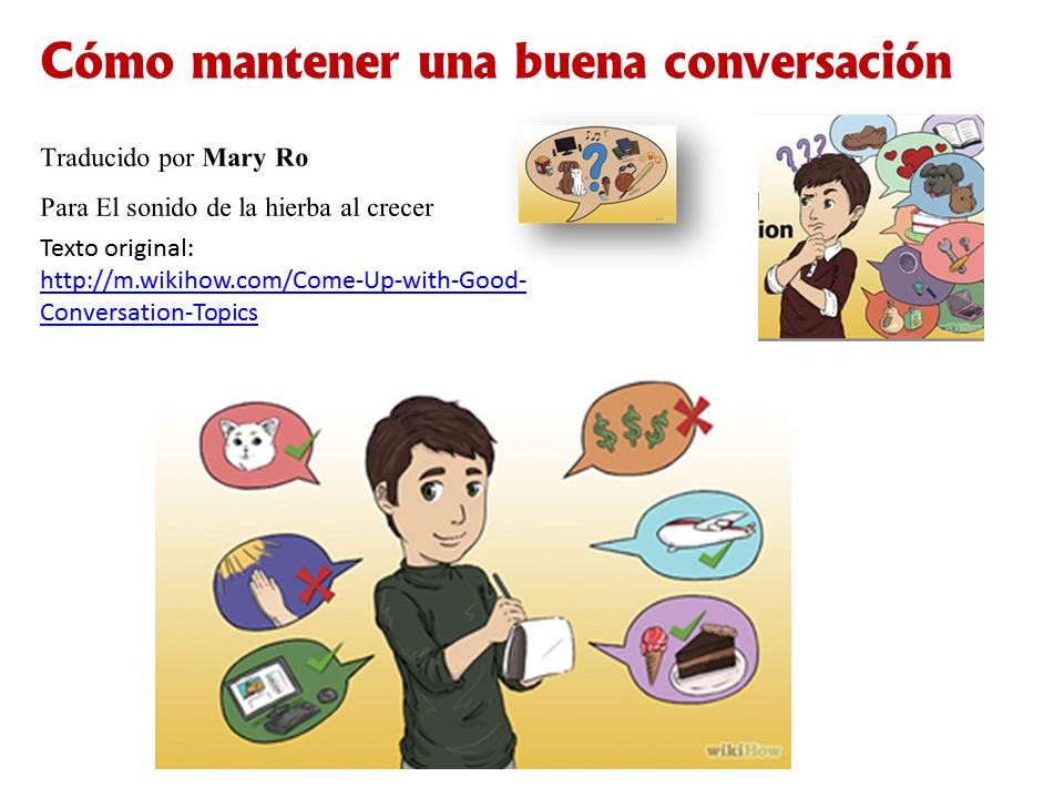 9c9c41510250 Cómo mantener una buena conversación :El sonido de la hierba al crecer