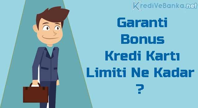garanti bonus kredi kartı limiti arttırma