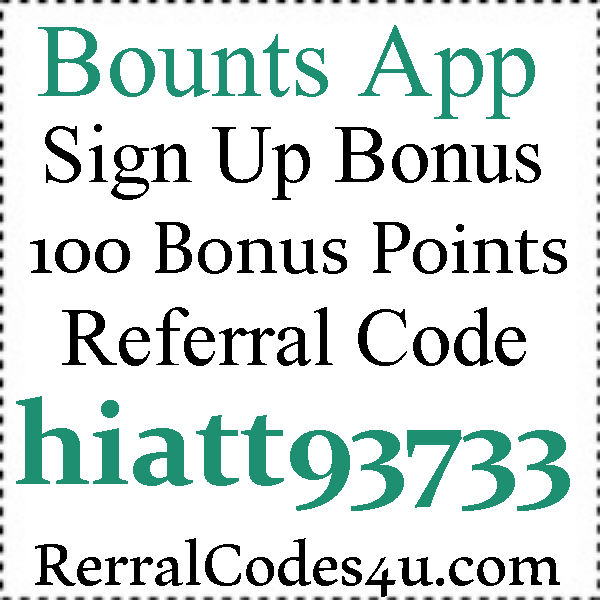 Bounts App Referral Codes 2016-2021, Bounts Premium Subscription Code August, September, October