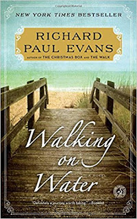 Walking on Water: A Novel (The Walk Series) by Richard Paul Evans