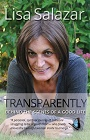 https://www.amazon.com/Transparently-Behind-Scenes-Good-Life-ebook/dp/B005OLTI08