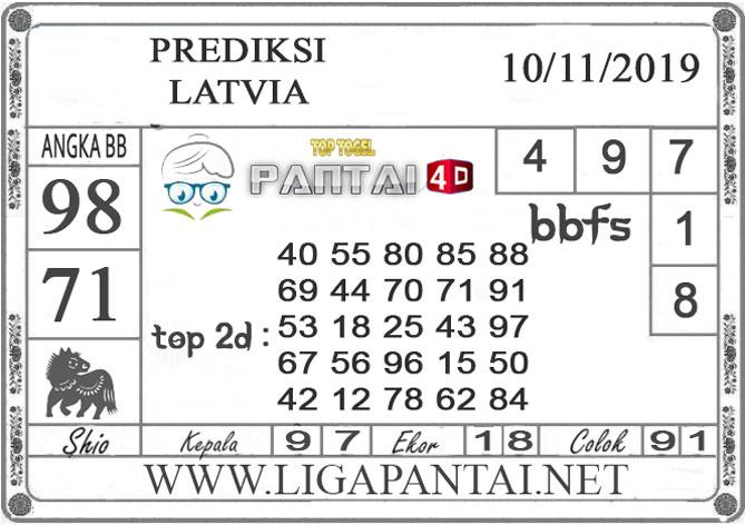 "PREDIKSI TOGEL ""LATVIA"" PANTAI4D 10 NOVEMBER 2019"