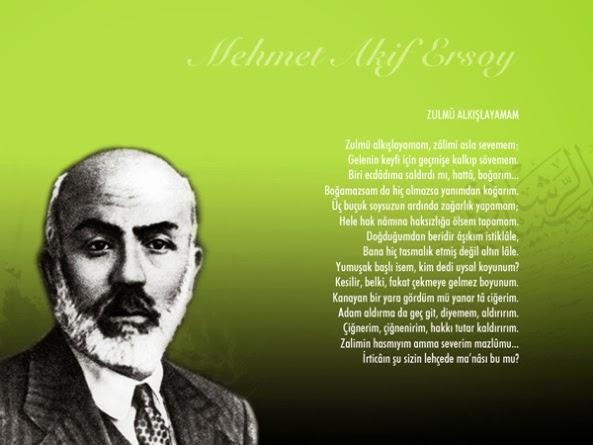 Mehmet Akif Ersoy - Zulmü Alkışlayamam Şiiri