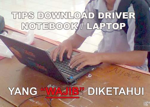 tips download driver dari internet