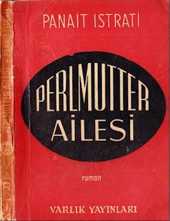 Panait İstrati - Bütün Eserleri - 06 - Perlmutter Ailesi