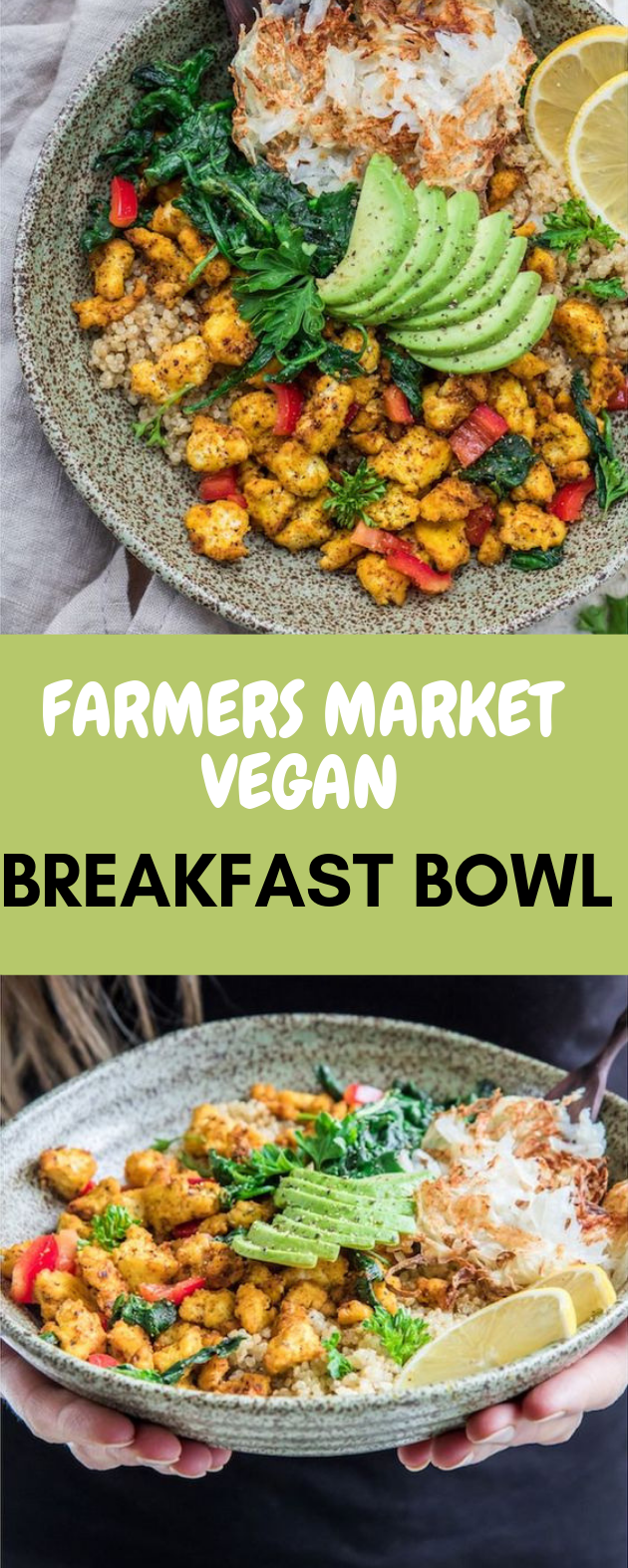 FARMERS MARKET VEGAN BREAKFAST BOWL #familyrecipes #foods