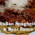 Authentic Italian Spaghetti and Meat Sauce Recipe