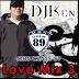 MHS CLASS 89 LOVE MIX 3 By DJ Ken