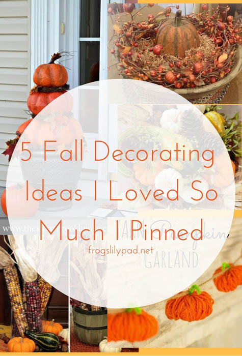 5 Fall Decorating Ideas I Loved So Much I Pinned On Pinterest