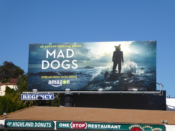 Mad Dogs series premiere billboard