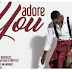 New VIDEO: Olola – Adore You