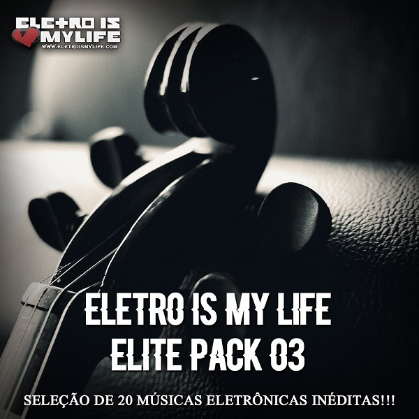 Eletro Is My Life - Elite Pack 02