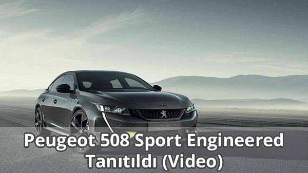 Peugeot 508 Sport Engineered Tanıtıldı