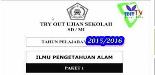 SOAL Latihan UN IPA + Kunci Jawaban SD/MI Tahun Ajaran 2015/2016