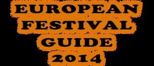 European Festival Guide 2014