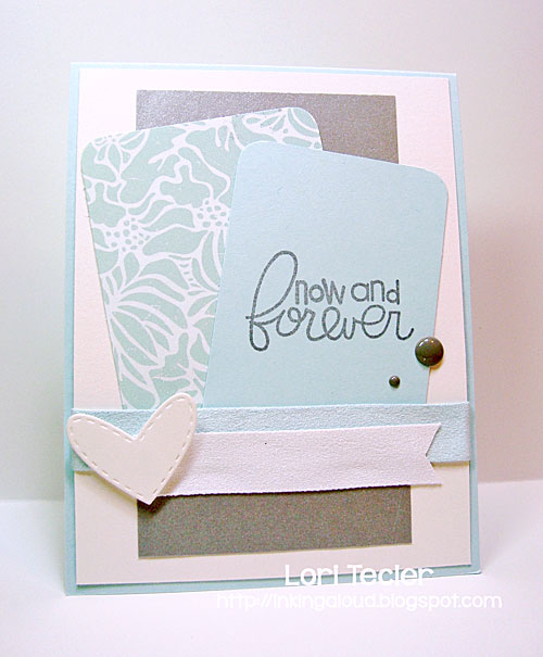 Now and Forever card-designed by Lori Tecler/Inking Aloud-stamps from Paper Smooches