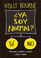 http://elrincondealexiaandbooks.blogspot.com.es/2017/01/resena-ya-soy-normal-de-holly-bourne.html