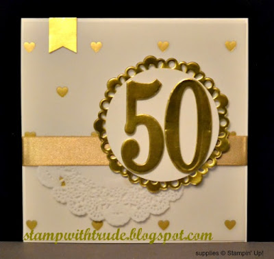 Large Numbers Framelits Dies, Stampin Up, Stamp with Trude, 50th Anniversary card, golden wedding anniversary, Occasions catalog