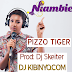 AUDIO l Pizzo Tiger l Niambie l Download Now