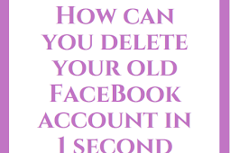 How can you delete your old FB account in 1 second
