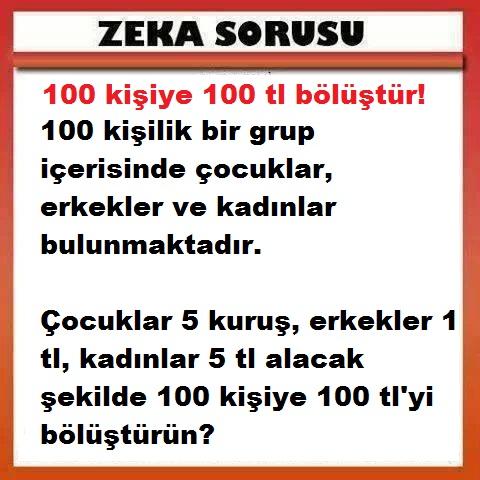 zeka-sorusu-100-kisiye-100-tl-bolustur