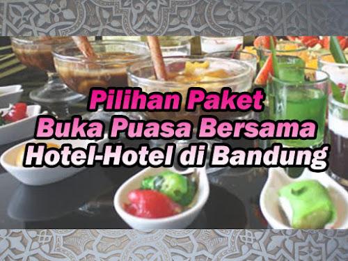 Paket Bukber Hotel Bandung