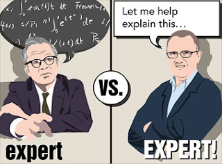 Experts are experts because they know what they know.