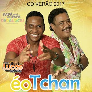 É O TCHAN - VERÃO 2017 [CD PRA PAREDÃO]