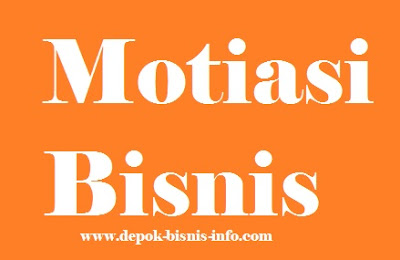 Bisnis, Info, Motivasi