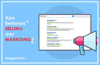 Apa Bedanya Selling dan Marketing?