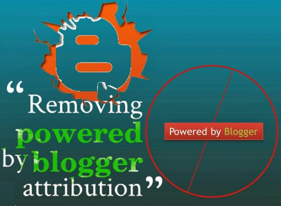HOW TO HIDE OR REMOVE BLOGGER ATTRIBUTION