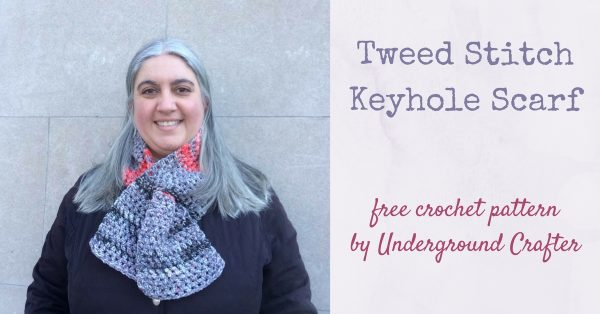 Amy\'s Crochet Creative Creations: Crochet Tweed Stitch Keyhole Scarf