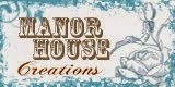 Manor House Creations