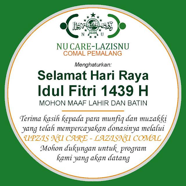Selamat Idul Fitri dari NU Care Lazisnu Comal