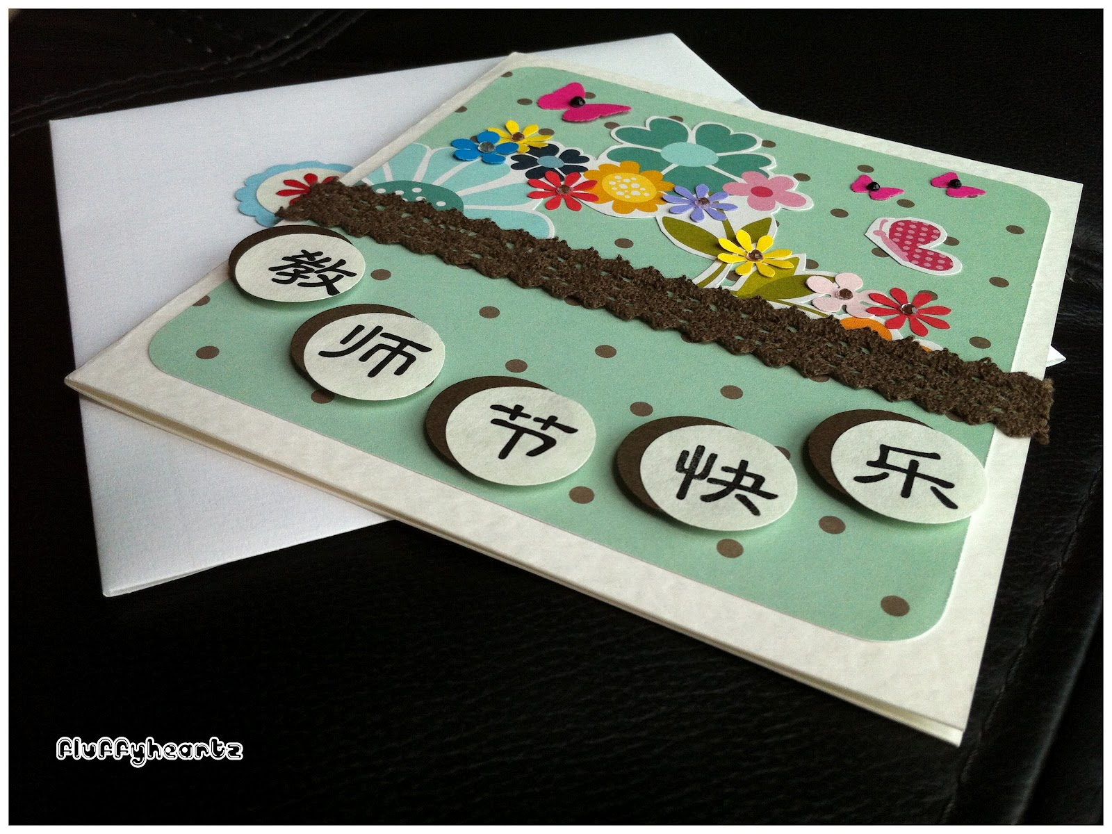 fluffyheartz ♥ teacher's day cards for chinese teachers