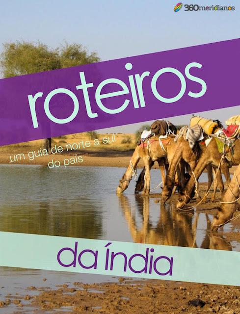 Compre aqui o seu guia Roteiros da Índia