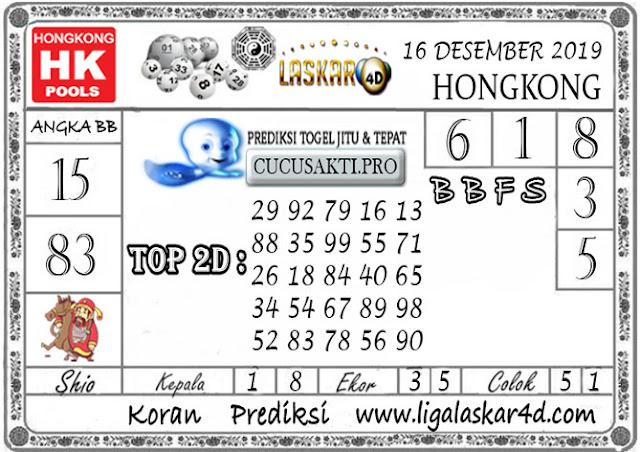 Prediksi Togel HONGKONG LASKAR4D 16 DESEMBER 2019
