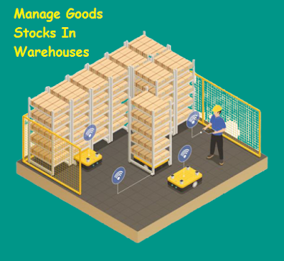 9 Troubleshooting Solutions To Manage Goods Stocks In Warehouses