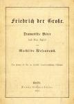 Mathilde Wesendonck: Friedrich der Große. 1871