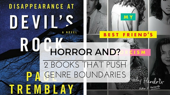 Horror AND? 2 Books That Push Genre Boundaries :: Outlandish Lit Reviews