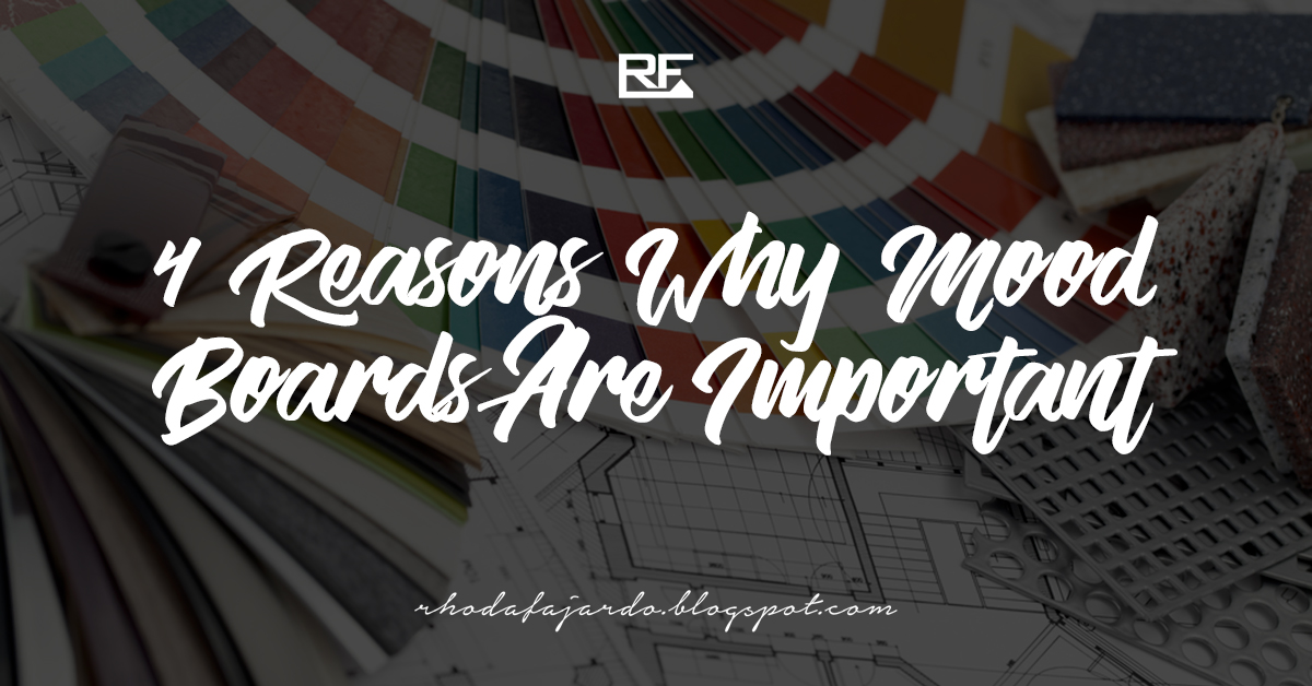 4 Reasons Why Mood Boards Are Important
