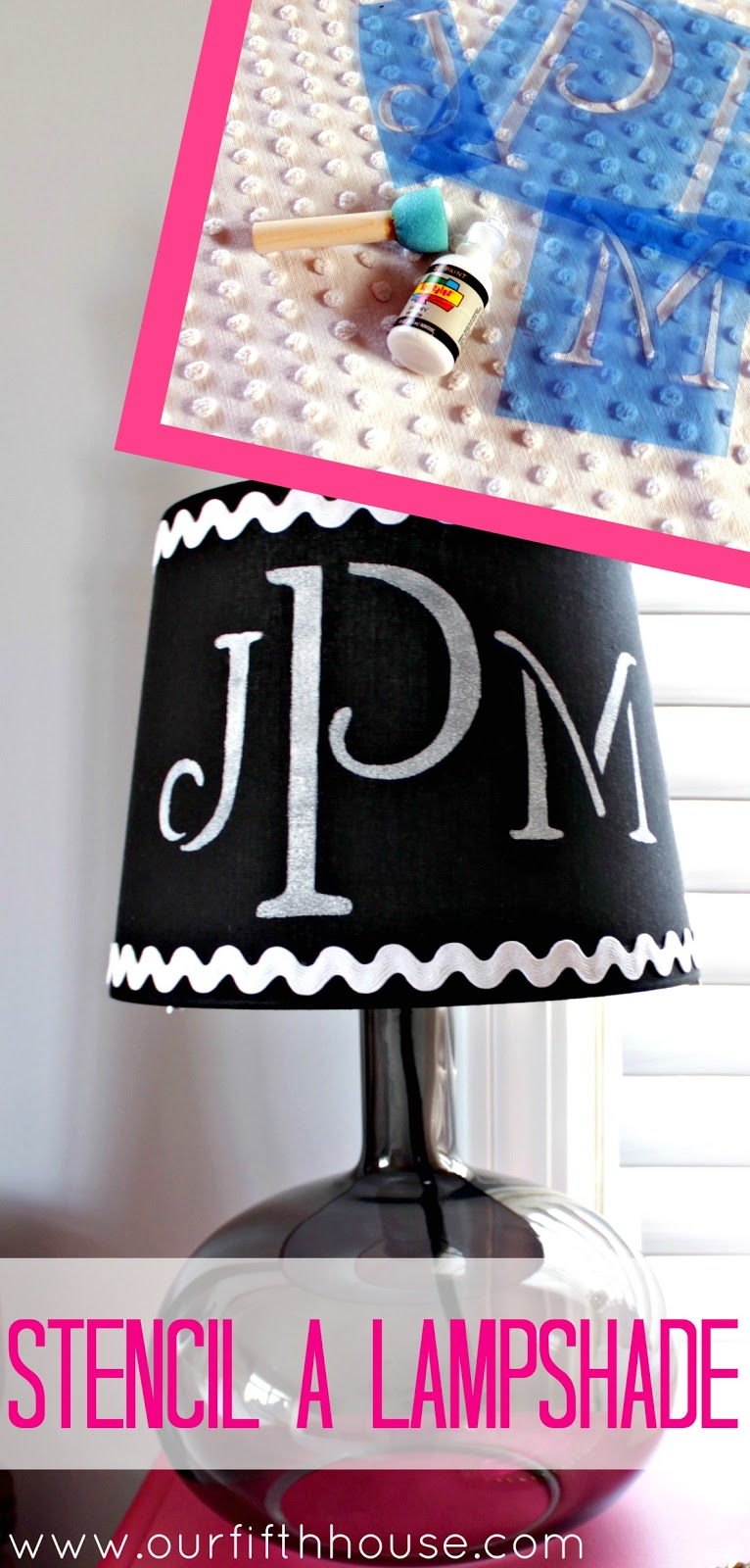 Diy monogrammed lamp shade our fifth house diy stenciled lampshade mozeypictures Images