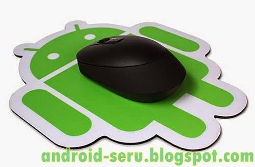 Cara Jadikan Android Sebagai Mouse