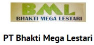 Lowongan Kerja PT. Bhakti Mega Lestari (BML) Januari 2017