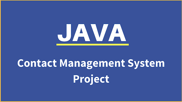 Contact Management System Project In Java