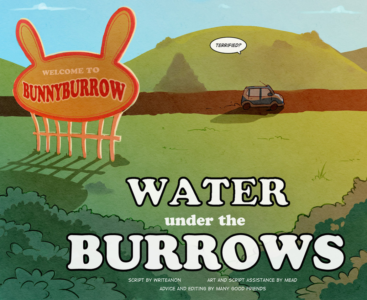 Comic: Water Under The Burrows, Chapter 1 (by MisterMead and Writeanon)